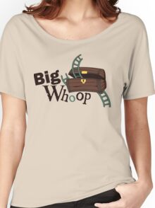 Big Whoop Women's Relaxed Fit T-Shirt