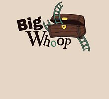 Big Whoop Unisex T-Shirt