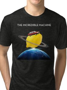 THE INCREDIBLE MACHINE Tri-blend T-Shirt