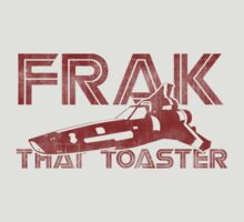 Frak That Toaster - Light Colors by [original geek*] clothing