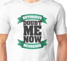 McGregor - Doubt Me Now Unisex T-Shirt