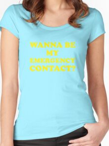 Wanna Be My Emergency Contact? Women's Fitted Scoop T-Shirt