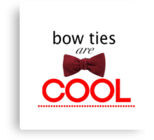 Doctor Who - Bow Ties Are Cool Canvas Print