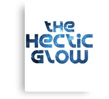 The Hectic Glow - Original Band shirt Canvas Print