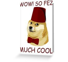 Funny Doge Meme - Doctor Who Parody - So Fez T Shirt Greeting Card