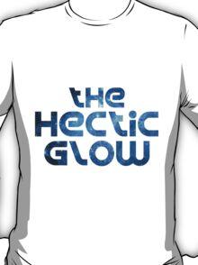 The Hectic Glow - Original Band shirt T-Shirt
