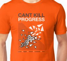 DEUS EX CANT KILL PROGRESS Unisex T-Shirt