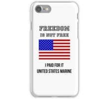 Freedom Isn't Free iPhone Case/Skin