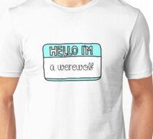 Hello I'm [A Werewolf] Unisex T-Shirt