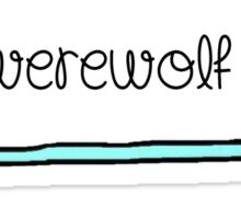 Hello I'm [A Werewolf] Sticker