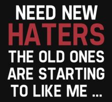 Need New Haters by DesignFactoryD