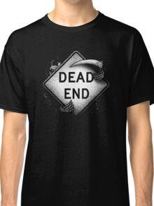 Dead End Classic T-Shirt