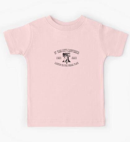 If You Get Confused Kids Tee
