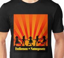 Freilernen = Naturgesetz (Sonnenaufgang) Unisex T-Shirt
