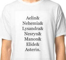 THE LADIES OF THRONE OF GLASS DESIGN Classic T-Shirt