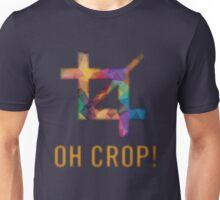 Oh Crop! Unisex T-Shirt