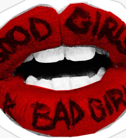 good girls r bad girls Sticker