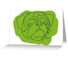 What a beautiful puggy! Greeting Card