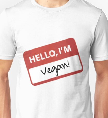Hello, I'm Vegan! Unisex T-Shirt