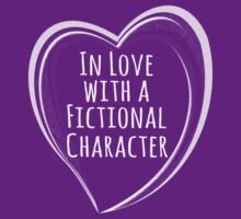 in love with a fictional character by FandomizedRose