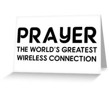 Prayer The World's Greatest Wireless Connection Greeting Card