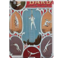 Performing Arts Posters The marvellous Bard phenomenal trick swinging wire artist 0521 iPad Case/Skin
