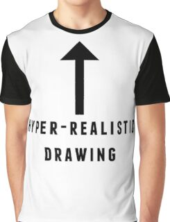 hyper-realistic drawing Graphic T-Shirt