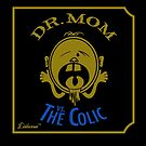 DR. MOM vs. The Colic by Lilterra