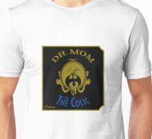 DR. MOM vs. The Colic Unisex T-Shirt