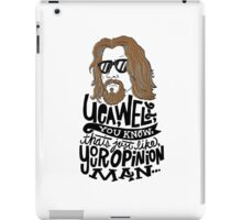 Your Opinion Man iPad Case/Skin