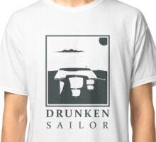 Drunken Sailor Classic T-Shirt
