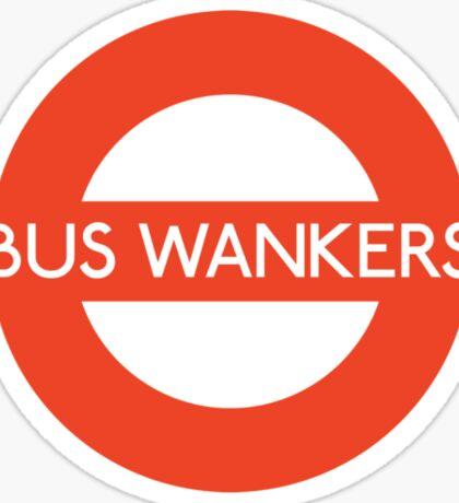 Bus Wankers! The Inbetweeners  Sticker