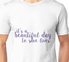 its a beautiful day to save lives - purple Unisex T-Shirt