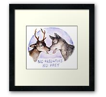 NO PREDATORS NO PREY Framed Print