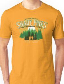 Shady Pines Retirement Home Unisex T-Shirt