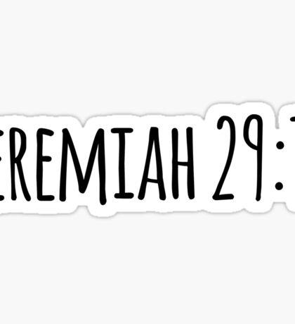 Jeremiah 29:11 Sticker