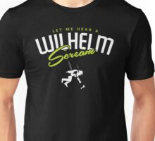 Wilhelm Screm Unisex T-Shirt