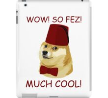 Funny Doge Meme - Doctor Who Parody - So Fez T Shirt iPad Case/Skin