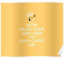 Doge meme keep calm - wow much calm Poster