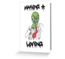 Zombie Making A Living  Greeting Card