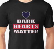 Dark Hearts Matter 1 Unisex T-Shirt