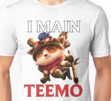 I main Teemo - League of Legends Unisex T-Shirt