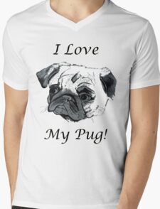 I Love My Pug! T-Shirt , Hoodie, Phone Cases & More! Mens V-Neck T-Shirt