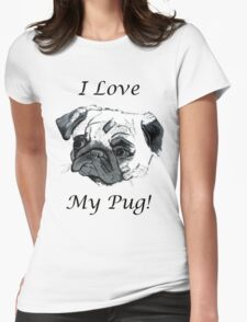I Love My Pug! T-Shirt , Hoodie, Phone Cases & More! T-Shirt