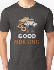 Good Morning Donut and Coffee Unisex T-Shirt