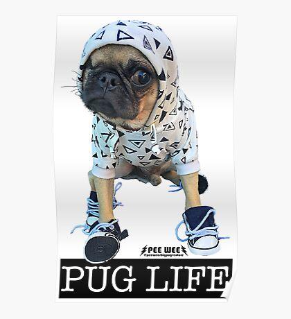 PUG LIFE PEE WEE Poster