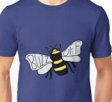 """ Buzz Off "" Bumble Bee Unisex T-Shirt"