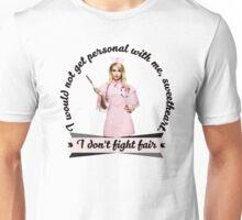 I don't fight fair Unisex T-Shirt