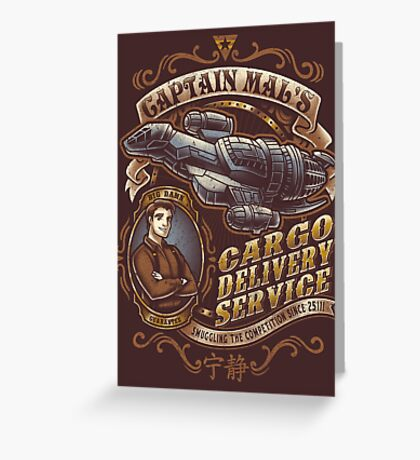 Capt. Mal's Cargo Delivery Greeting Card
