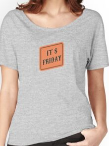 FRIDAY Women's Relaxed Fit T-Shirt
